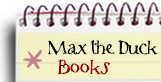 Max the Duck Books